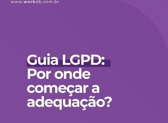 Fique por dentro da LGPD